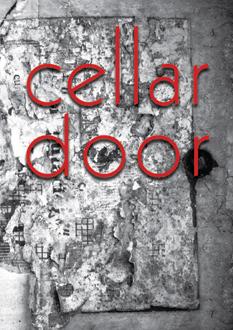 Cellar Door 2008