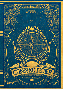 Connections: the University of Sydney student anthology 2016